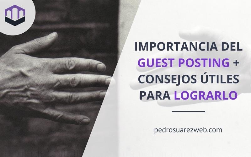 ¿Qué es y por qué debes hacer guest posting en tu blog?
