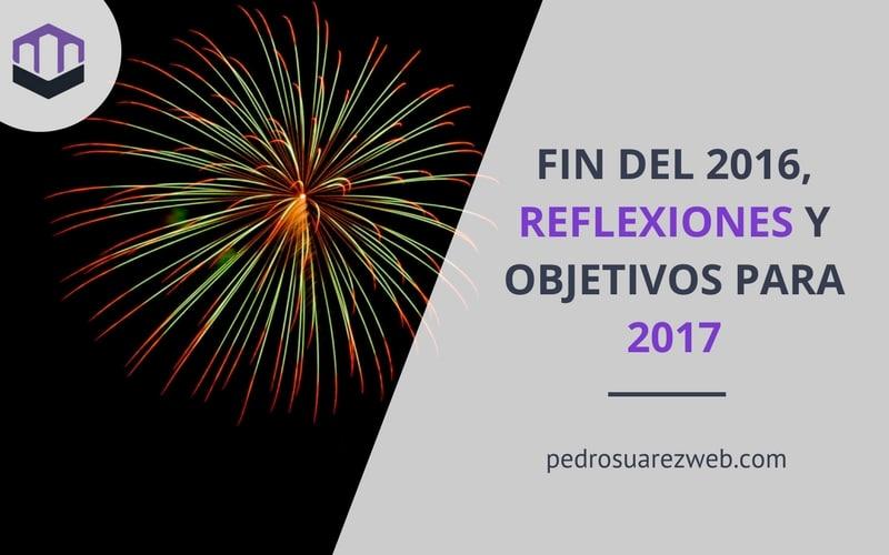 Fin del 2016, reflexión y objetivos para el 2017