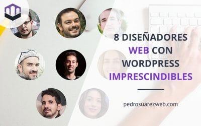 Los 8 diseñadores web con WordPress que nunca te pueden faltar