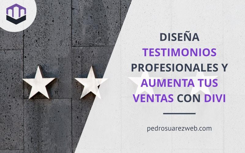 Cómo diseñar testimonios profesionales con Divi para aumentar tus ventas